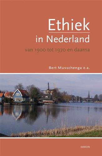 ethiek in nederland - 1900-1970 - maartje schermer